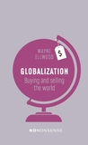 NoNonsense Globalization: Buying and Selling the World