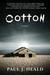 Cotton: A Novel (Clarkeston Chronicles, #2)
