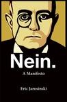Nein. a Manifesto
