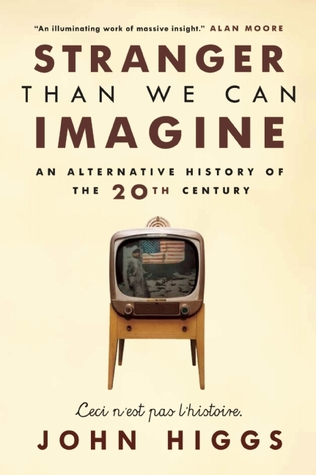 Stranger than we can Imagine by J.M.R. Higgs