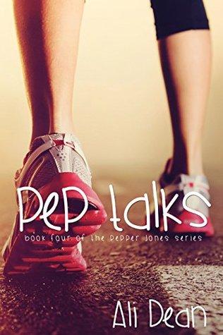 Pep Talks (Pepper Jones Book 4)