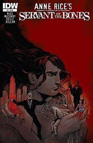 Anne Rice's Servant of the Bones #6 (of 6)