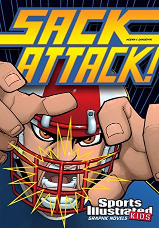Sack Attack! (Sports Illustrated Kids Graphic Novels)