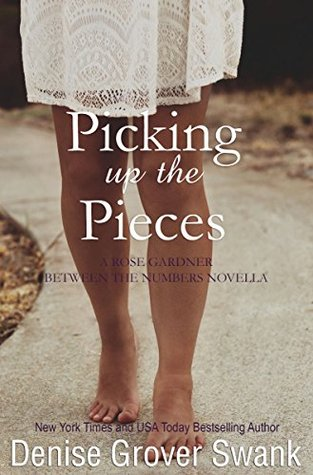 Picking Up the Pieces (Rose Gardner Mystery, #5.5)