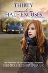 Thirty and a Half Excuses (Rose Gardner Mystery, #3)