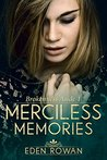 Merciless Memories (Brokenness Aside #1)
