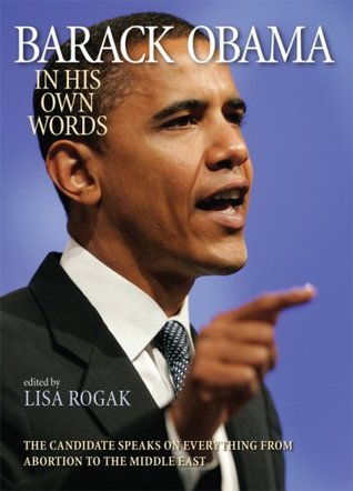 Barack Obama: In His Own Words
