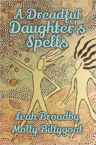 A Dreadful Daughter's Spells