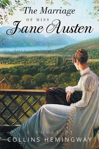 The Marriage of Miss Jane Austen: Volume I