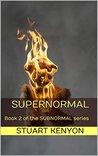 Supernormal (Subnormal, #2)