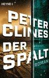 Der Spalt by Peter Clines