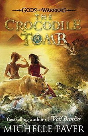 The Crocodile Tomb by Michelle Paver