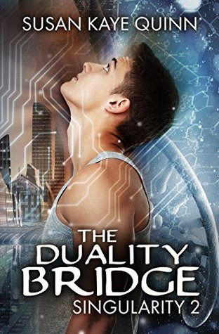 The Duality Bridge by Susan Kaye Quinn