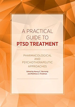 A Practical Guide to PTSD Treatment: Pharmacologic...