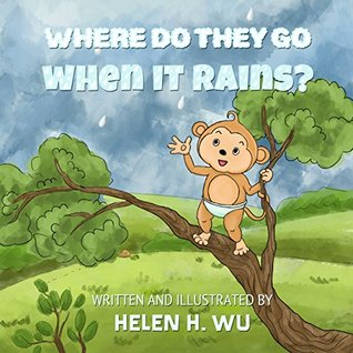 where-do-they-go-when-it-rains-children-s-book-bedtime-story-kids-book-collection-education-early-beginning-readers-funny-humor-ebook-rhyming-book-picture-book