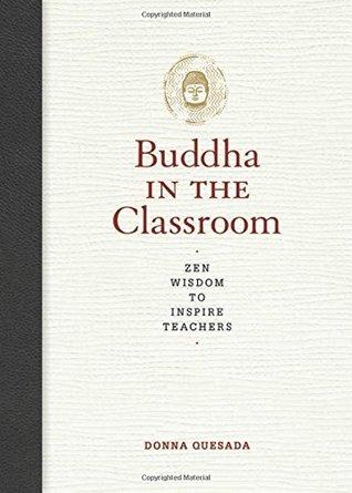 buddha in the classroom quesada donna