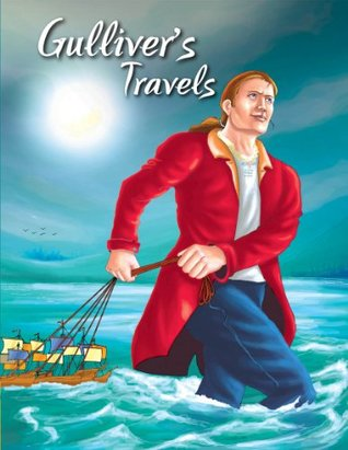 Gullivers Travels (My Favourite Illustrated Classics)