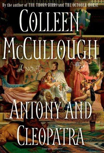 Antony and Cleopatra (Masters of Rome, #7)