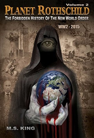 planet-rothschild-volume-2-the-forbidden-history-of-the-new-world-order-ww2-2015