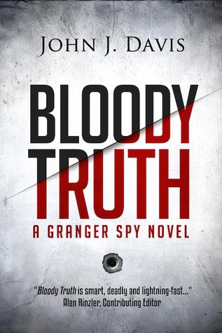 Bloody Truth (A Granger Spy Novel #2)
