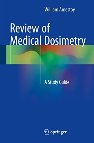 Review of Medical Dosimetry: A Study Guide