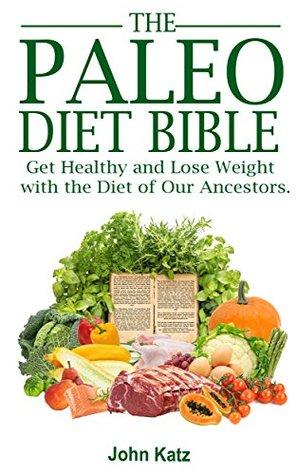 Paleo Diet Bible