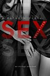 SEX Unlimited: The Complete Volumes (Unlimited, #1-3)