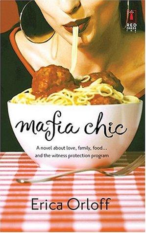 Mafia Chic by Erica Orloff