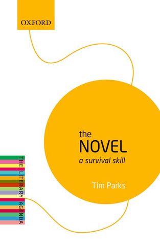 The Novel: A Survival Skill