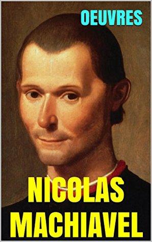 Oeuvres de Nicolas Machiavel