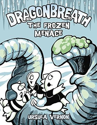 The Frozen Menace (Dragonbreath, #11)