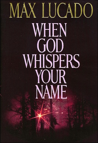 Ebook When God Whispers Your Name by Max Lucado DOC!