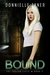 Bound (The Caelian Cycle #2) by Donnielle Tyner