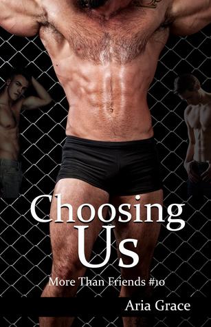 Choosing Us (More Than Friends, #10)