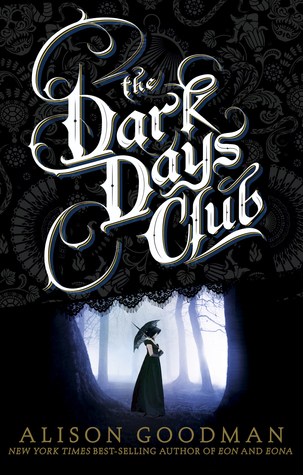 The Dark Days Club by Alison Goodman thumbnail