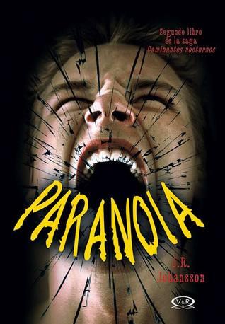Paranoia (Caminantes nocturnos, #2)