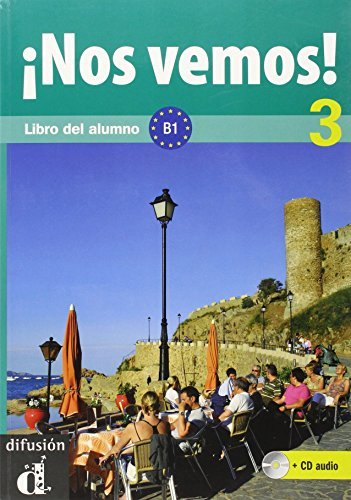 Nos vemos! 3. Libro del alumno + CD (Nivel B1) (Ele- Texto Espanol)