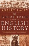 Great Tales from English History, Vol 2: Joan of Arc, the Princes in the Tower, Bloody Mary, Oliver Cromwell, Sir Isaac Newton & More
