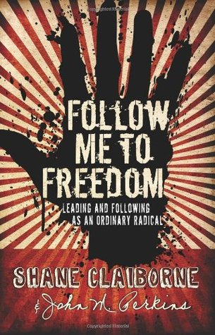 Follow Me to Freedom by Shane Claiborne