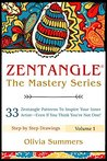 Zendoodle: 33 Zendoodle Patterns to Inspire Your Inner Artist--Even if You Think You're Not One! (Zendoodle Mastery Series Book 1)