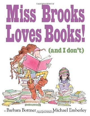miss-brooks-loves-books-and-i-don-t