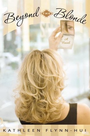 Beyond the Blonde by Kathleen Flynn-Hui