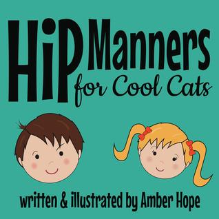 Hip Manners for Cool Cats