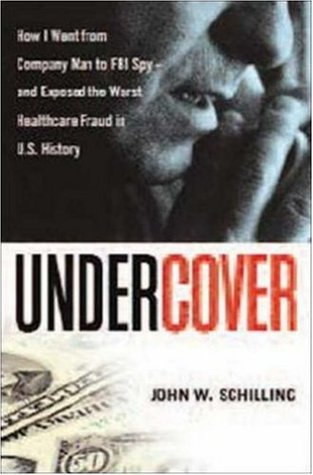 Undercover by John W. Schilling
