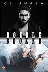Double Booked by C.J. Anaya