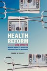 Health Reform Without Side Effects: Making Markets Work for Individual Health Insurance (Hoover Institution Press Publication)