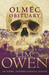 Olmec Obituary (Dr Pimms, Intermillennial Sleuth, #1)