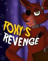 Foxy's Revenge: An Unofficial Five Nights At Freddy's Novel