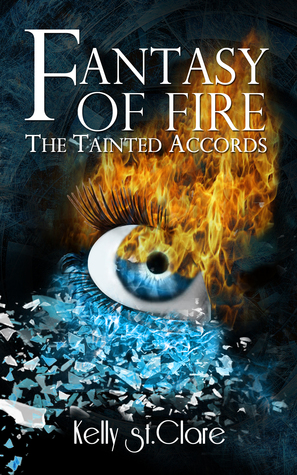 Fantasy of Fire(The Tainted Accords 3)