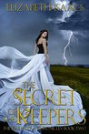 The Secret of the Keepers (Kailmeyra #2)